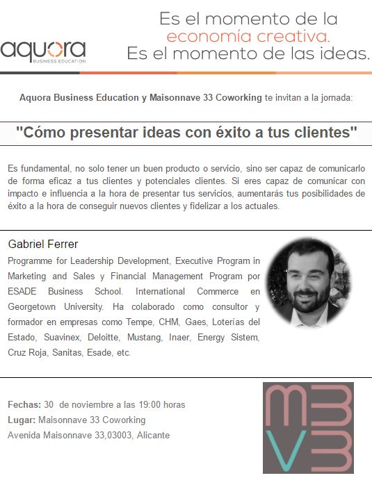 mv33-coworking-espacio-de-trabajo-alicante-conferencia-como-presentar-ideas-con-exito-a-tus-clientes-aquora-business-education