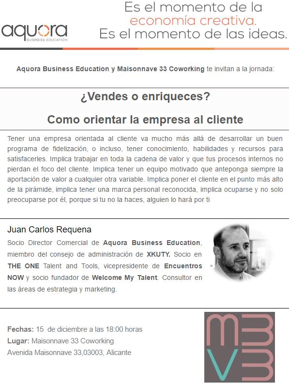 mv33 coworking espacio de trabajo alicante conferencia vendes o enriqueces como orientar la empresa al cliente aquora business education
